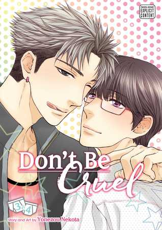Don't Be Cruel: 2-in-1 Edition, Vol. 2: Includes vols. 3  4