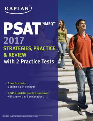 PSAT/NMSQT 2017 Strategies, Practice Review with 2 Practice Tests: Online + Book