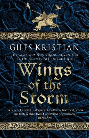 Wings of the Storm : Giles Kristian
