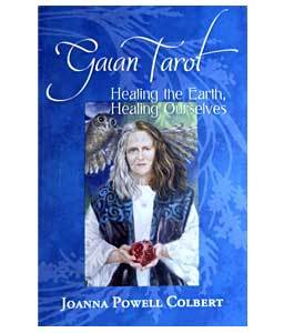 Gaian Tarot: Healing the Earth, Healing Ourselves [Limited Edition]