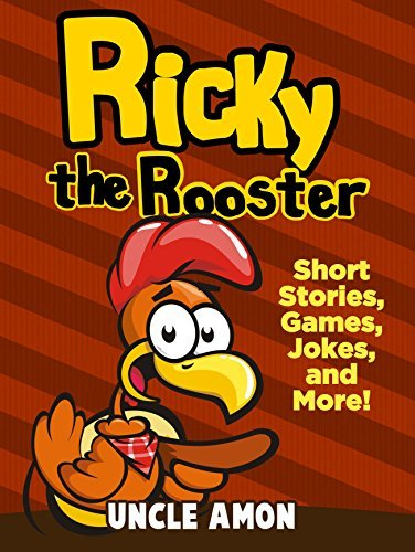 Books for Kids: Ricky the Rooster (Short Stories for Kids): Short Stories, Funny Jokes, Mazes, and More!