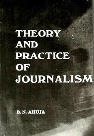 Theory And Practice Of Journalism
