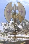 The Frozen North (An Ironarm Novel Book 3)