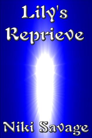 Lily's Reprieve (Blackstone, #1)