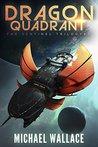Dragon Quadrant (The Sentinel Trilogy, #2)
