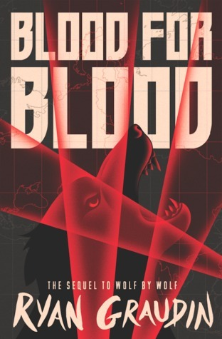 Blood For Blood (Wolf By Wolf #2)
