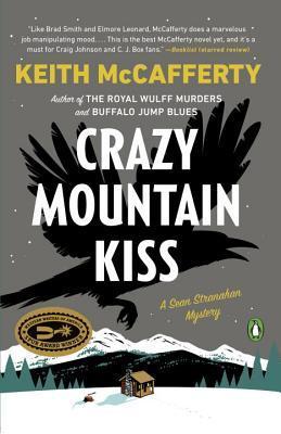 Crazy Mountain Kiss: A Sean Stranahan Mystery(Sean Stranahan 4)