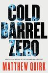 Cold Barrel Zero (John Hayes, #1)