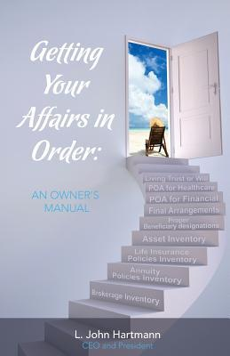Getting Your Affairs in Order: An Owner's Manual