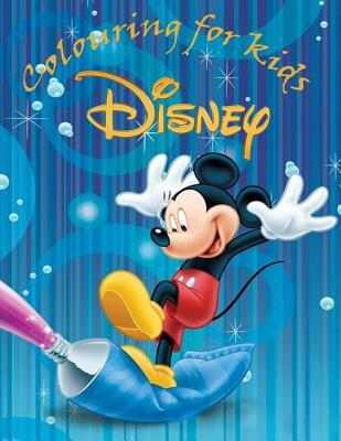 Colouring for Kids Disney: 100 Pages of Cartoon Fun to Colour from Donald Duck to Sylvester the Cat. Great for Kids Age 5+