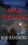 Dead Too Long (Gabby Goodings series Book 1)
