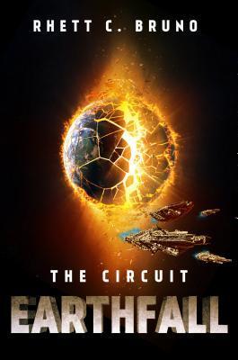The Circuit: Earthfall (The Circuit, #3)