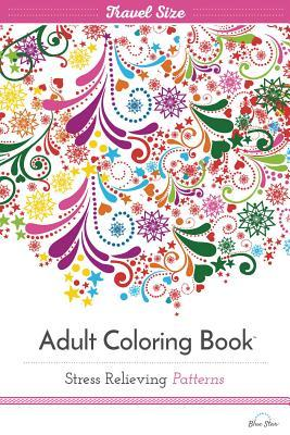 Adult Coloring Book: Stress Relieving Patterns Volume 2, Celebration Edition