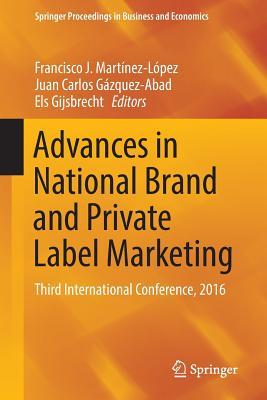 Advances in National Brand and Private Label Marketing: Third International Conference, 2016