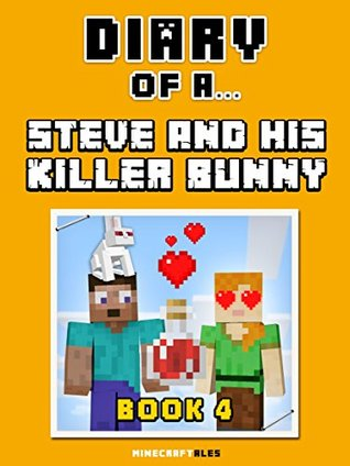 Diary of a Steve and his Killer Bunny by Crafty Nichole