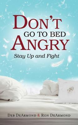 Dont Go to Bed Angry