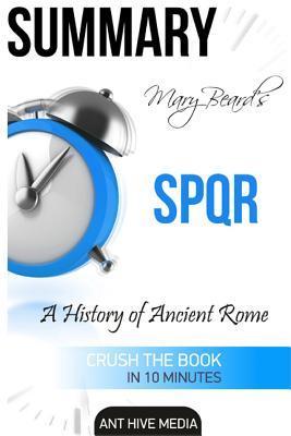 Mary Beard's Spqr: A History of Ancient Rome Summary