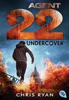 Agent 22 - Undercover by Chris Ryan