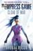 Cloak of War (The Empress Game Trilogy, #2)