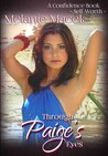 Through Paige's Eyes: A Confidence Book - Self-Worth (Confidence #1)