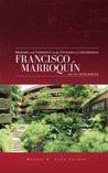 Memoirs and Comments on the Founding of Universidad Francisco Marroquín and its Antecedents