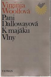 Pani Dallowayová / K majáku / Vlny