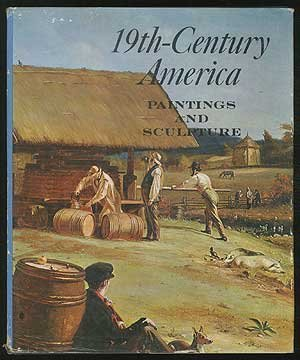 19th Century America: Paintings And Sculpture;