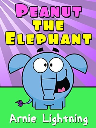 Peanut the Elephant: Short Stories for Kids, Funny Jokes, and More