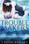 Troublemakers: 3 Book Box Set