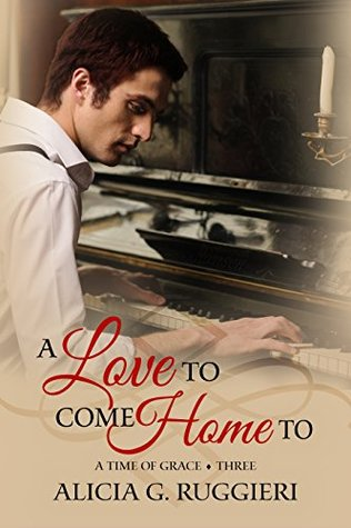 A Love to Come Home To (A Time of Grace #3)