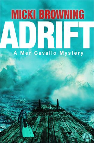 Adrift (A Mer Cavallo Mystery #1)
