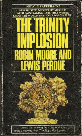 The Trinity Implosion