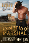 Tempting the Marshal by Julianne MacLean