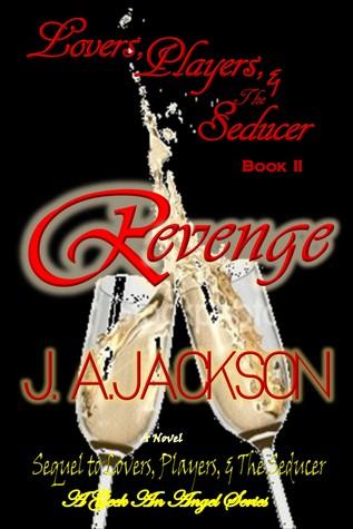 Revenge Lovers Players The Seducer 2 By Ja Jackson