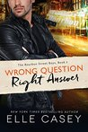 Wrong Question, Right Answer (The Bourbon Street Boys #3)