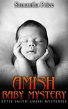 Amish Baby Mystery by Samantha Price
