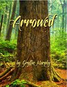 Arrowed by Gryffin Murphy