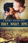 Truly, Madly, Boys by J.L. Merrow