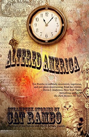 Altered America by Cat Rambo