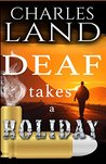 Deaf Takes a Holiday