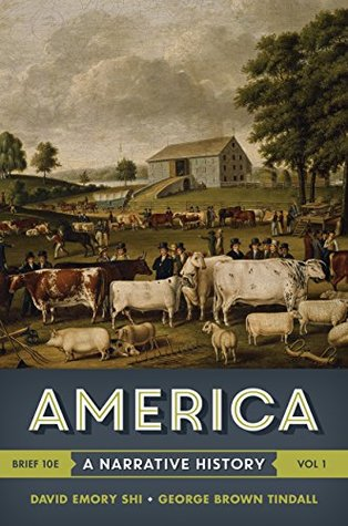 America: A Narrative History (Brief Tenth Edition) (Vol. 2): 1