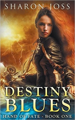 Destiny Blues (Hand of Fate, #1)