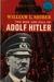 The Rise and Fall of Adolf Hitler (World Landmark Books, W-47)