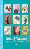 Tales of Sunshine by Sundari Venkatraman