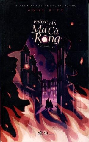 Phỏng Vấn Ma Cà Rồng (The Vampire Chronicles, #1)