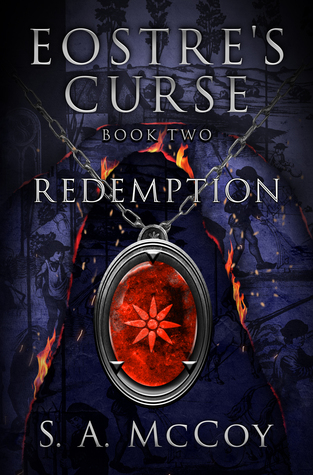 Eostre's Curse: Book Two: Redemption