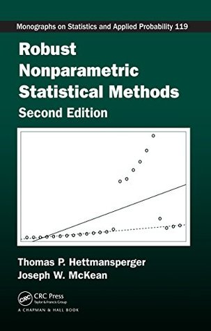 Robust Nonparametric Statistical Methods, Second Edition (Chapman & Hall/CRC Monographs on Statistics & Applied Probability)