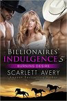 Burning Desire (Billionaires' Indulgence #5)