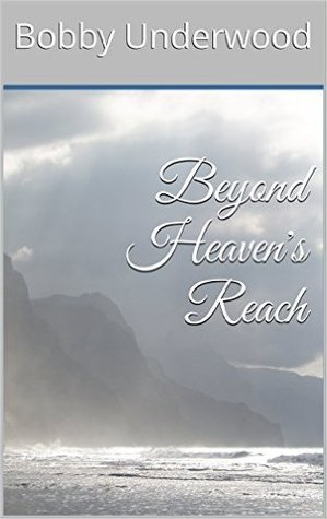 Beyond Heavens Reach