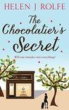 The Chocolatier's Secret by Helen J. Rolfe